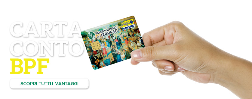 Carta Conto BPP , la carta per acquisti online - Banca Popolare del Frusinate